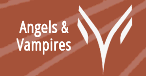 Vampires and Angels